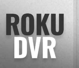 Best DVR for Roku
